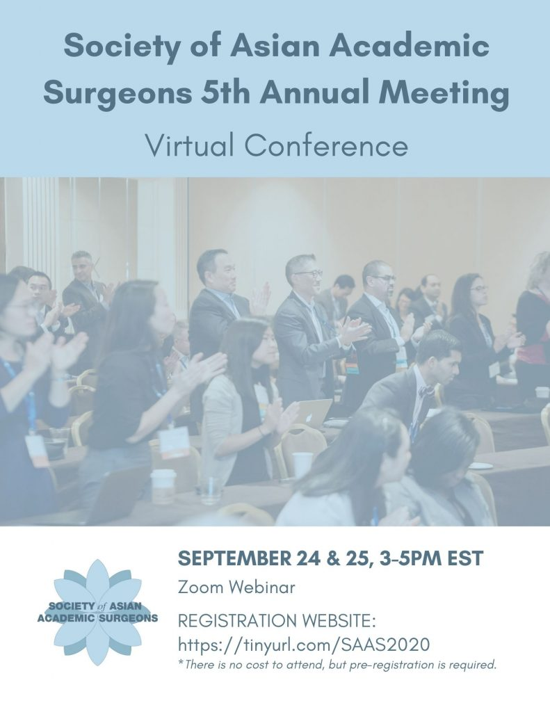 The fifth annual Society of Asian Academic Surgeons meeting is now virtual and will be held Sept. 24-25, 2020, from 3-5 p.m. EST.